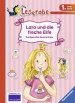 Cover-Bild Lara und die freche Elfe - Leserabe 1. Klasse - Erstlesebuch für Kinder ab 6 Jahren