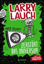 Cover-Bild Larry Lauch zerstört das Universum