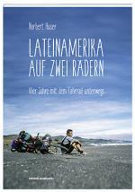 Cover-Bild Lateinamerika auf zwei Rädern