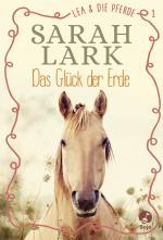 Cover-Bild Lea und die Pferde - Das Glück der Erde