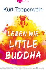 Cover-Bild Leben wie Little Buddha