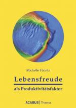 Cover-Bild Lebensfreude als Produktivitätsfaktor