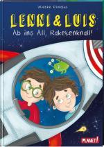 Cover-Bild Lenni und Luis 3: Ab ins All, Raketenknall!