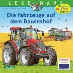Cover-Bild LESEMAUS 187: Die Fahrzeuge auf dem Bauernhof