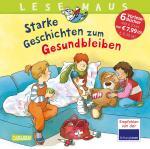 Cover-Bild LESEMAUS Sonderbände: Lesemaus Sammelband Starke Geschichten zum Gesundbleiben