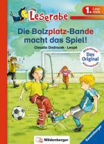 Cover-Bild Leserabe – Die Bolzplatz-Bande macht das Spiel!