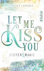 Cover-Bild Let me kiss you