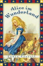 Cover-Bild Lewis Carroll, Alice im Wunderland (Vollständige Ausgabe)
