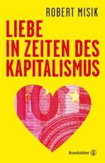 Cover-Bild Liebe in Zeiten des Kapitalismus