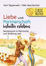 Cover-Bild Liebe und Partnerschaft intuitiv erleben
