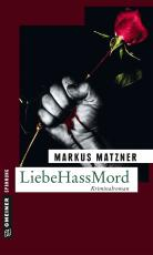 Cover-Bild LiebeHassMord