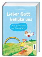 Cover-Bild Lieber Gott, behüte uns