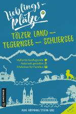 Cover-Bild Lieblingsplätze Tölzer Land - Tegernsee - Schliersee