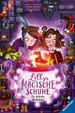 Cover-Bild Lillys magische Schuhe, Band 1: Die geheime Werkstatt