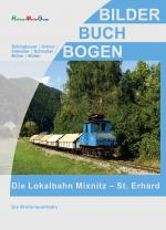 Cover-Bild Lokalbahn Mixnitz-St. Erhard