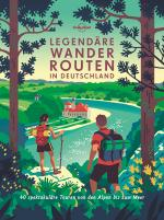 Cover-Bild Lonely Planet Bildband Legendäre Wanderrouten in Deutschland