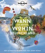 Cover-Bild Lonely Planet Wann am besten wohin Deutschland