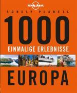 Cover-Bild Lonely Planets 1000 einmalige Erlebnisse Europa