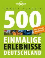 Cover-Bild Lonely Planets 500 Einmalige Erlebnisse Deutschland