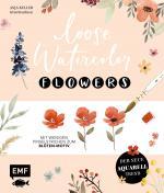Cover-Bild Loose Watercolor – Flowers