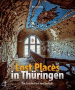 Cover-Bild Lost Places in Thüringen