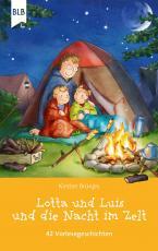 Cover-Bild Lotta und Luis und die Nacht im Zelt
