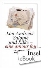 Cover-Bild Lou Andreas-Salomé und Rilke - eine amour fou