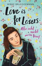 Cover-Bild Love is for Losers ... also echt nicht mein Ding