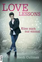 Cover-Bild Love Lessons - Küss mich nur einmal