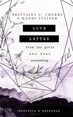 Cover-Bild Love Letter From the Girls Who Feel Everything - Gedichte & Gedanken