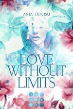 Cover-Bild Love without limits. Rebellische Liebe