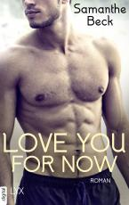 Cover-Bild Love You For Now