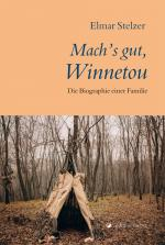 Cover-Bild Mach's gut, Winnetou