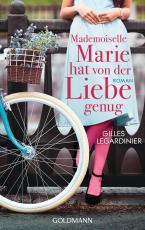 Cover-Bild Mademoiselle Marie hat von der Liebe genug