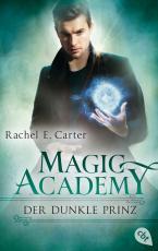 Cover-Bild Magic Academy - Der dunkle Prinz