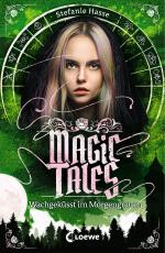 Cover-Bild Magic Tales - Wachgeküsst im Morgengrauen
