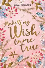 Cover-Bild Make My Wish Come True
