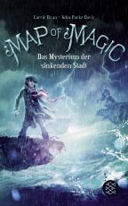 Cover-Bild Map of Magic – Das Mysterium der sinkenden Stadt (Bd. 2)