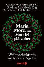 Cover-Bild Maria, Mord und Mandelplätzchen