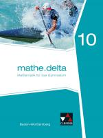 Cover-Bild mathe.delta – Baden-Württemberg / mathe.delta Baden-Württemberg 10