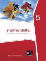 Cover-Bild mathe.delta – Baden-Württemberg / mathe.delta Baden-Württemberg 5