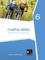 Cover-Bild mathe.delta – Baden-Württemberg / mathe.delta Baden-Württemberg 6