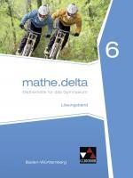 Cover-Bild mathe.delta – Baden-Württemberg / mathe.delta Baden-Württemberg LB 6