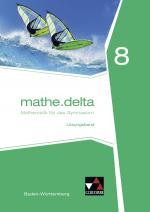 Cover-Bild mathe.delta – Baden-Württemberg / mathe.delta Baden-Württemberg LB 8