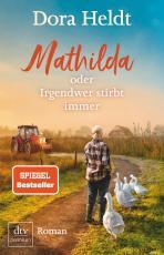 Cover-Bild Mathilda oder Irgendwer stirbt immer