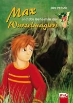 Cover-Bild Max und das Geheimnis des Wurzelmagiers