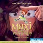 Cover-Bild Maxi von Phlip (1). Vorsicht, Wunschfee!