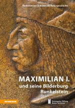 Cover-Bild Maximilian I. und seine Bilderburg Runkelstein