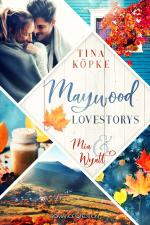 Cover-Bild Maywood Lovestorys: Mia & Wyatt