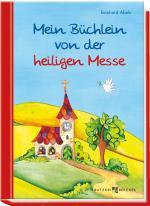 Cover-Bild Mein Büchlein von der heiligen Messe